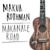 Makua Rothman Waiting For This Night