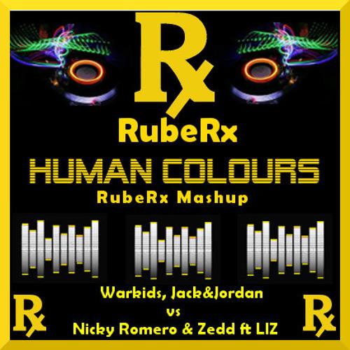 Warkids, Jack&Jordan vs Nicky Romero & Zedd ft LIZ - Human Colours (RubeRx Mashup)