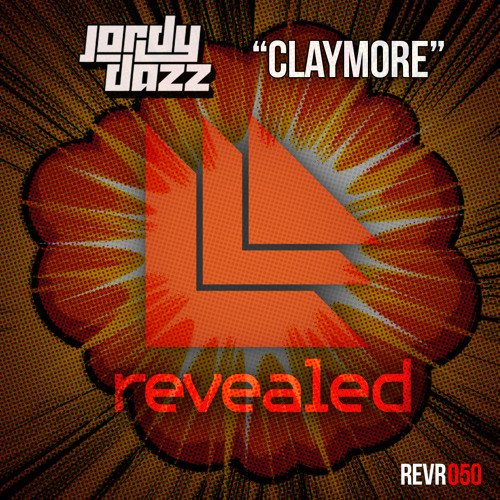 Jordy Dazz - Claymore [OUT NOW]