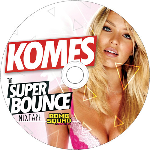 SUPER BOUNCE - KOMES [DJ Mix]