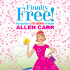 NEW: Allen Carr's Finally Free! The Easy Way to Stop Smoking for Women - Chapter One