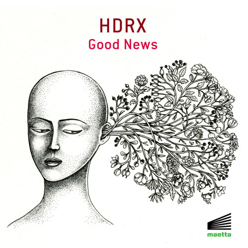 HDRX-Good news ep (preview)