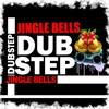 Jingle Bells (Dubstep Remix)