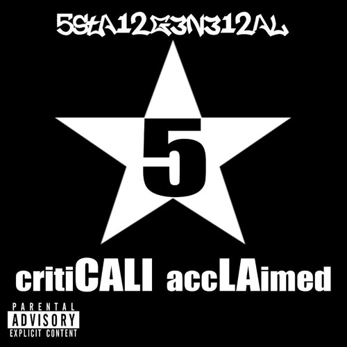 2. 5STAI2G3N3I2AL - Mellow's The Mood prod. by Babine Badabing-critiCALI accLAimed EP