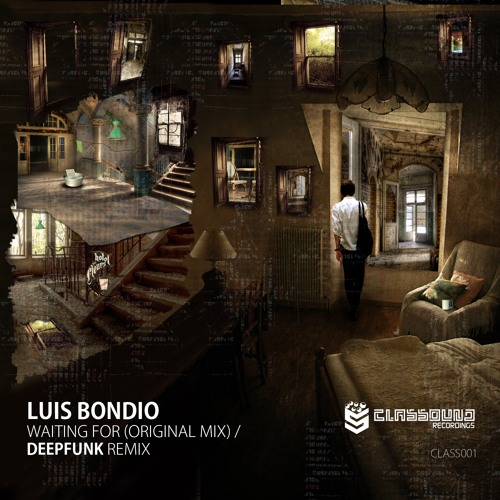 Luis Bondio - Waiting For (Original Mix) [Classound Recordings]