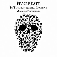 PeaceTreaty - In Time feat. Anabel Englund (Magnus & Timon Remix)