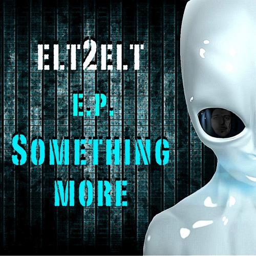 Elt2elt - something more