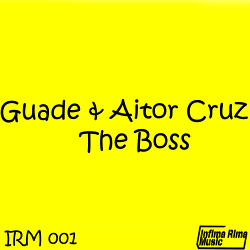 Guade & Aitor Cruz - The Boss / On Sale