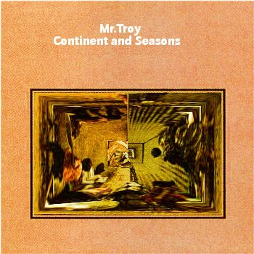 Mr.Troy - Continents and Seasons