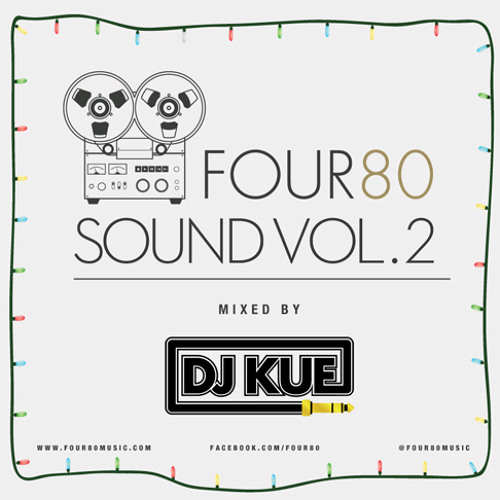 FOUR80 Sound Vol. 2 Mixed by DJ Kue