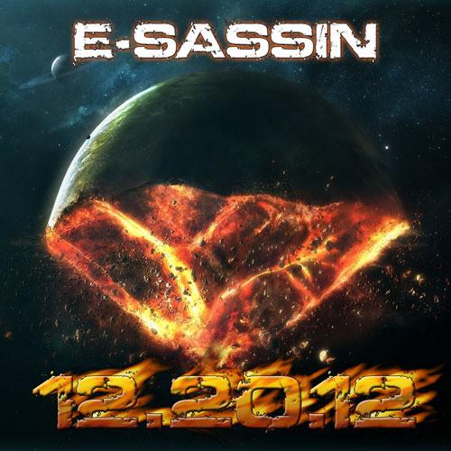 """E-Sassin - """"End Of Days"""" (DJ MIX)"""