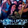 Dj Mike Cruz Pres. - Movin' Up 2013 feat. Inaya Day & China Ro (Xavier Santos Barcelona Mix)
