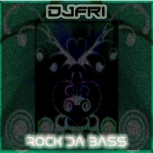 DJFRI -  ROCK DA BASS (RADIO EDIT)