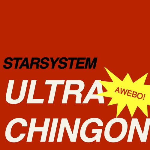 Star System - Ultrachingon
