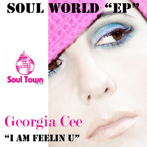 Georgia Cee - Soul World EP (Soul Town Records)
