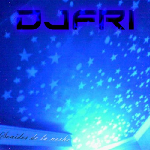 DJFRI - Sonidos de la noche (Master 2013 for O.V. 2009)