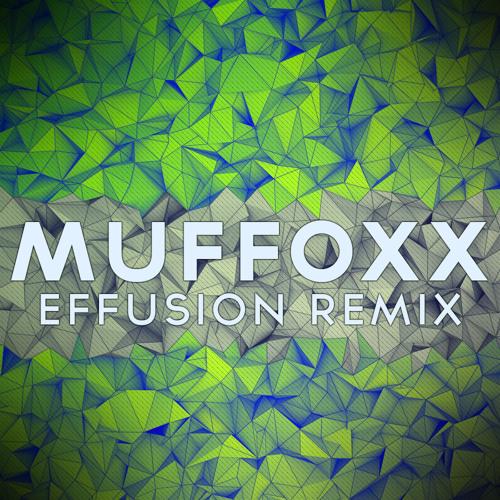 AudioAnode - Effusion (Muffoxx Remix)