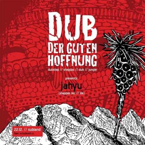 JahYu Dub Der Guten Hoffnung Promo Mix 22-12-2012