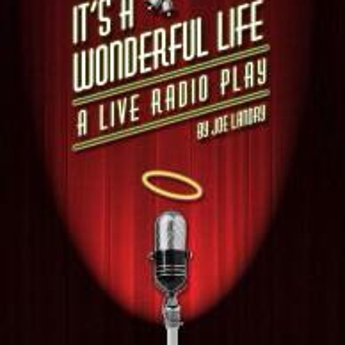 Its A Wonderful Life Radio Play (Act 1 highlights)
