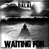 Dalai & Dj Inazuma - Waiting For (Live Mixtape) 2012