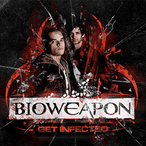 Bioweapon - Don't Hold Ya Breath