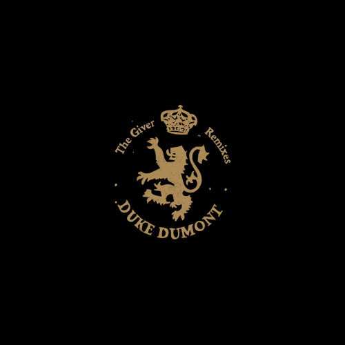 Duke Dumont - The Giver (Tiga Remix) (Preview)