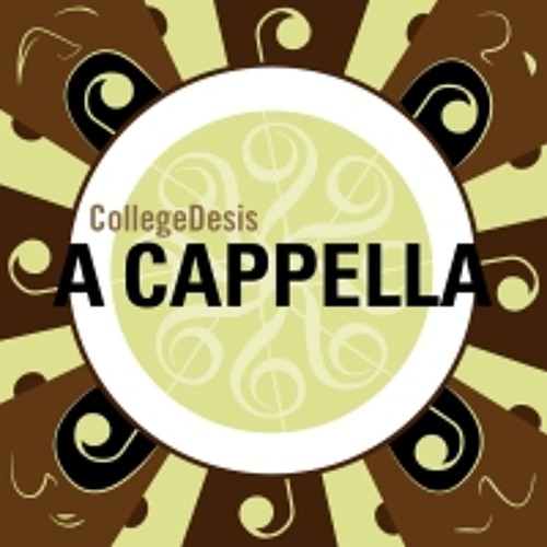 Best of CollegeDesis A Cappella (samples)