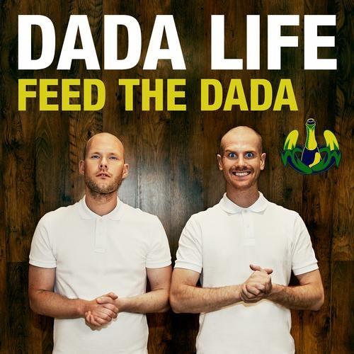 Dada Life - Feed The Dada(KiLLFAC3 Remix)*FREE DL*