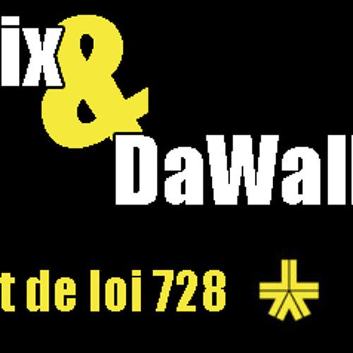 Da Walk & Dj Furix - Projet De Loi 728