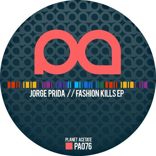 Jorge Prida - Fashion Kills (Original Mix) Preview