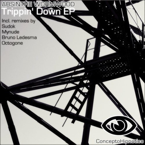 CHR024: Absinthe Wormwood - Trippin Down EP / Out Now on Beatport