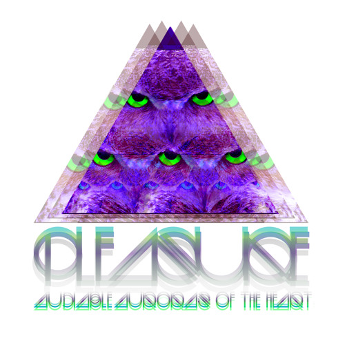 Audible Auroras Of The Heart- Pleasure