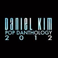 Daniel Kim - Pop Danthology 2012 (Mashup)
