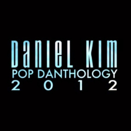 Daniel Kim - Pop Danthology 2012 (Mashup)