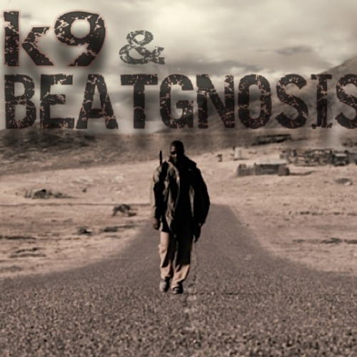 K9 & BeatGnosis - Of Thorns & Thistles