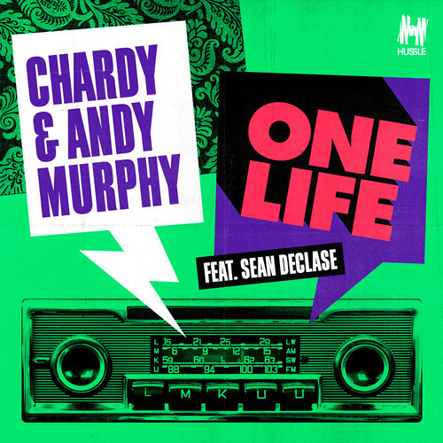 Chardy & Andy Murphy feat. Sean De Clase - One life (Jam Xpress remix)