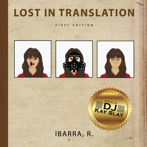 Lost In Translation Mixtape Hosted by DJ Kay Slay