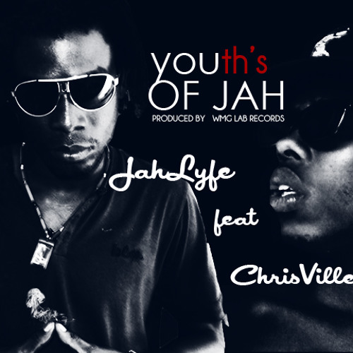 Jah Lyfe feat ChrisVille - When Jah Come for U (Single)