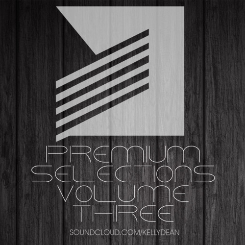 Kelly Dean - Premium Selections Mix Vol. 3 December 2012 [FREE DOWNLOAD]