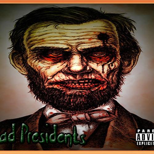 Dead Presidents (Prod. By JBobkoff)