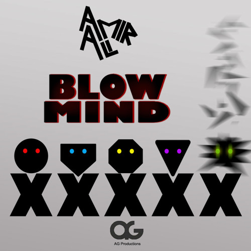 AmirAli-Blow Mind (Orginal Mix)