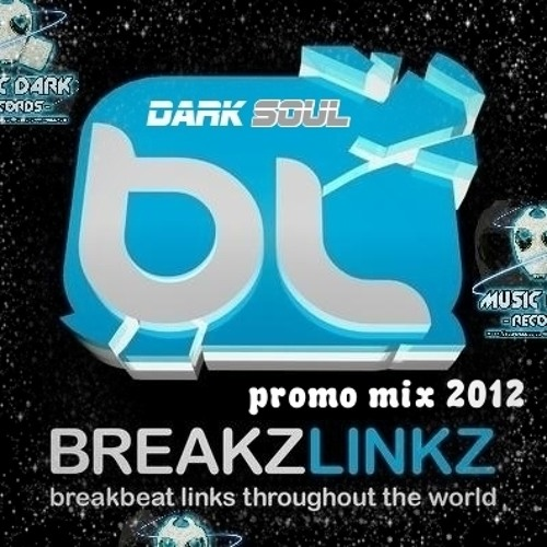 Dark Soul - Promo Mix For Breakzlinkz December 2012