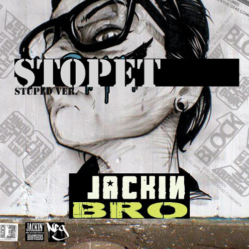Jackin Brothers - Stuped