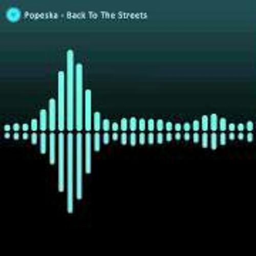 Popeska - Back To The Streets