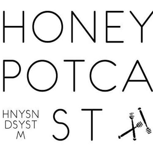 """HONEY SOUNDSYSTEM POTCAST - """"SEVEN IN DA' MORNIN"""""""