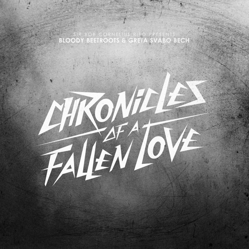 The Bloody Beetroots 'Chronicles of a Fallen Love' Remixes Minimix (FREE DOWNLOAD)