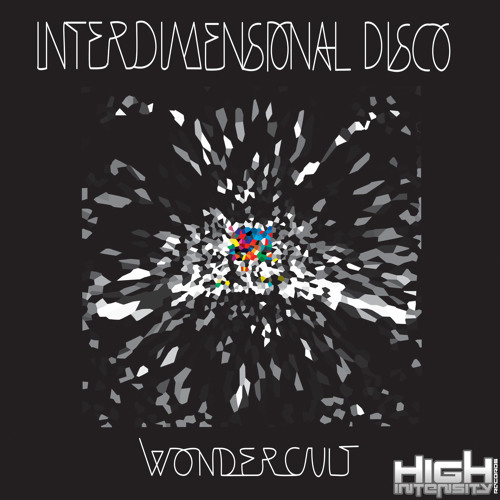 Wondercult (Model Melt x Max Primo) - Interdimensional Disco