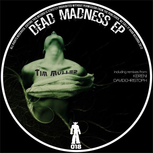 Tim Müller - Dead Madness (Kereni Rework) [WCHR018]