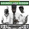 Soundclash Riddim feat Iyashanti, Sizzla, Turbulence & more...
