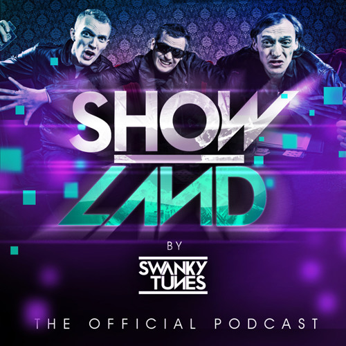 Swanky Tunes - SHOWLAND 006 (Hardwell Guest Mix)